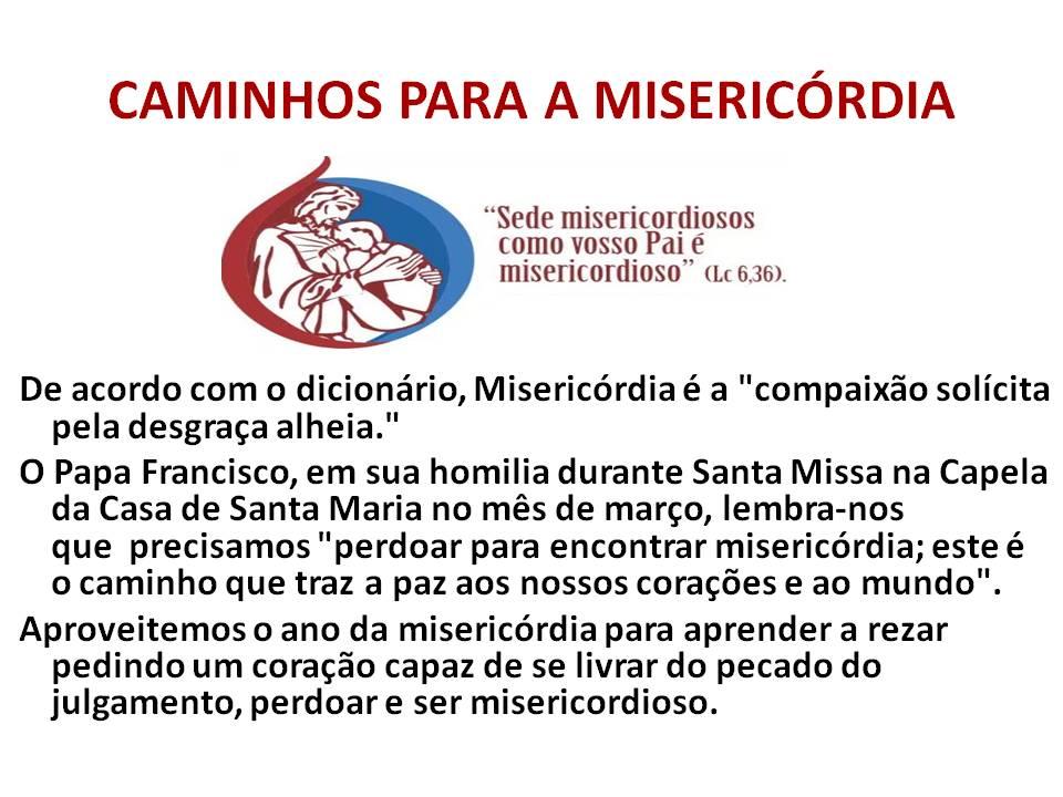 CAMINHOS PARA A MISERICÓRDIA